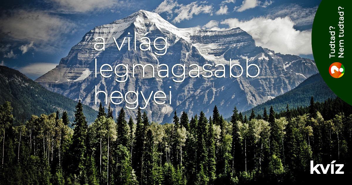 A világ legmagasabb hegyei