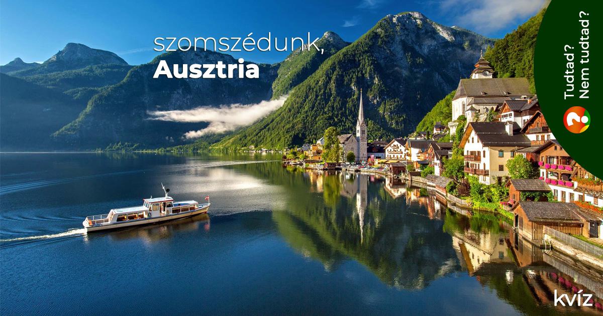 Szomszédunk, Ausztria